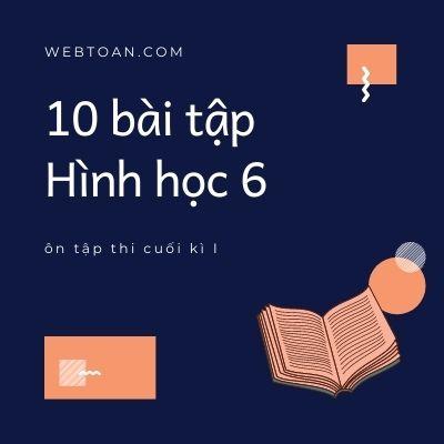 10 bài tập Hình học 6 ôn tập thi cuối kì I